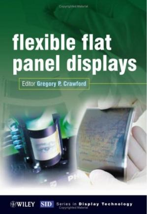 Book cover Flexible Flat Panel Displays (Wiley Series in Display Technology)