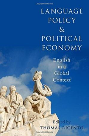 Couverture du livre Language policy and political economy : English in a global context