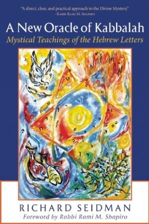 表紙 A New Oracle of Kabbalah: Mystical Teachings of the Hebrew Letters