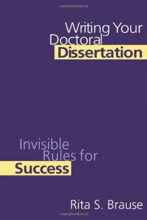 Book cover Writing Your Doctoral Dissertation: Invisible Rules for Success