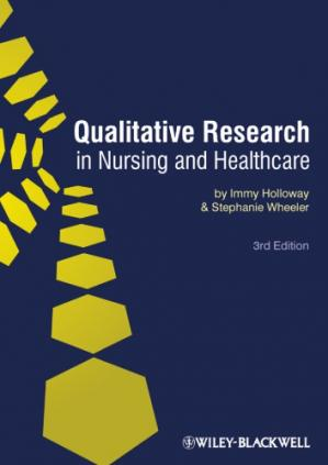 Book cover Qualitative research in nursing and healthcare