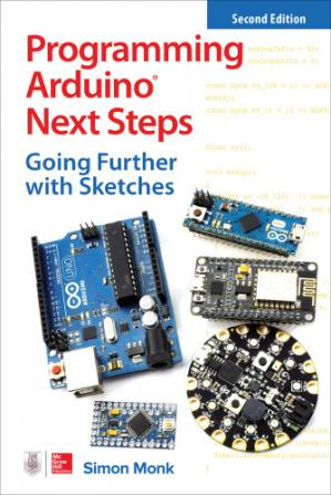 पुस्तक कवर Programming Arduino Next Steps: Going Further with Sketches, 2nd Edition