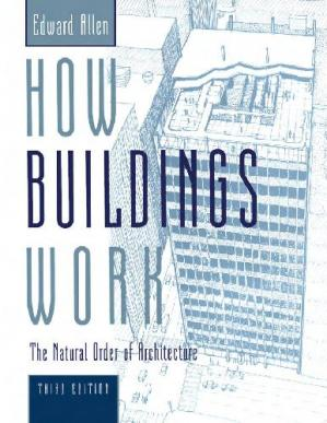 Book cover How Buildings Work. The Natural Order of Architecture