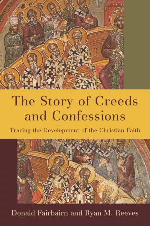 Book cover The Story of Creeds and Confessions