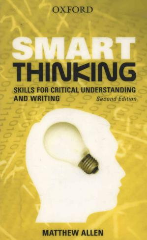Book cover Smart Thinking: Skills for Critical Understanding and Writing, 2nd Ed