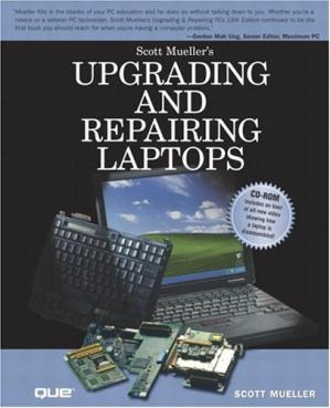 Portada del libro Upgrading and Repairing Laptops