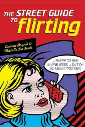 Book cover The Street Guide to Flirting