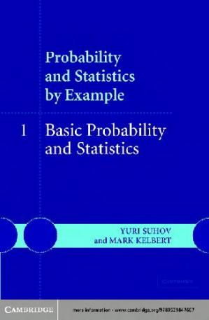 Book cover Probability and statistics by example. Basic probability and statistics