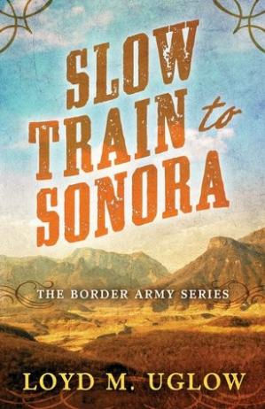Book cover Slow Train to Sonora