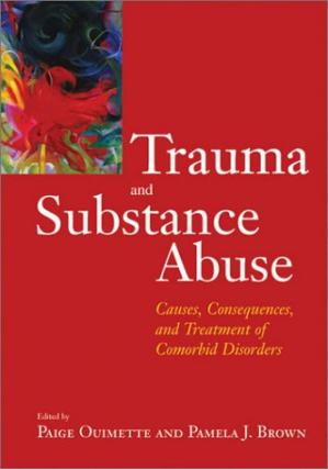 Book cover Trauma and Substance Abuse: Causes, Consequences, and Treatment of Comorbid Disorders