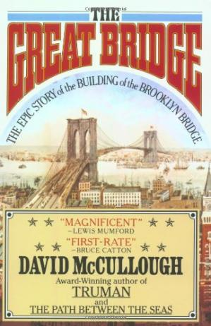 Kulit buku The Great Bridge: The Epic Story of the Building of the Brooklyn Bridge