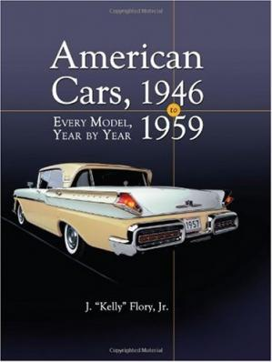 Book cover American Cars 1946-1959: Every Model, Year by Year