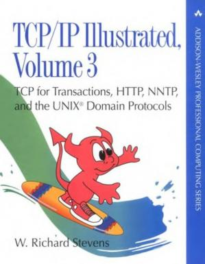 Book cover TCP-IP Illustrated Volume 3 – TCP for Transactions, HTTP, NNTP, and the Unix Domain Protocols - Addison-Wesley