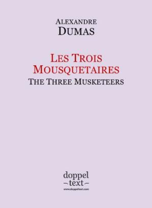 पुस्तक कवर Les Trois Mousquetaires / The Three Musketeers - Bilingual French-English Edition / Edition bilingue français-anglais (French Edition)