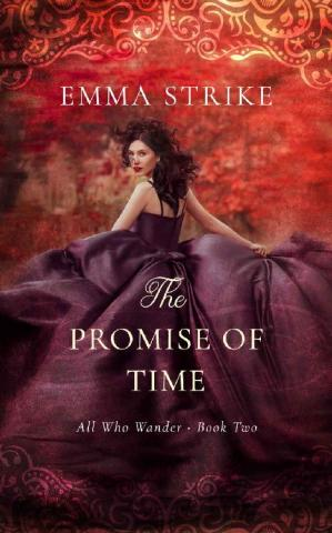 Book cover The Promise Of Time: All Who Wander Book 2