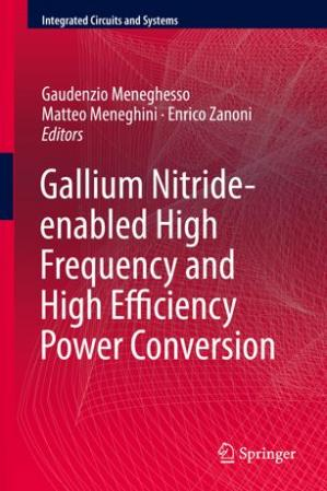 Εξώφυλλο βιβλίου Gallium Nitride-enabled High Frequency and High Efficiency Power Conversion