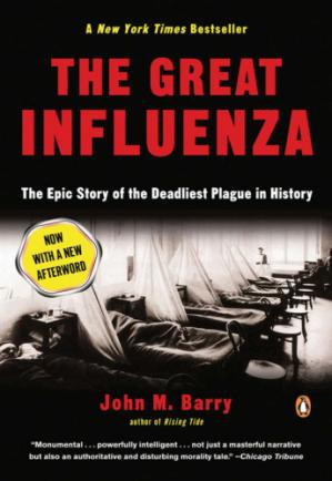 Book cover The Great Influenza: The Story of the Deadliest Pandemic in History