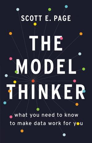 A capa do livro The Model Thinker: What You Need to Know to Make Data Work for You