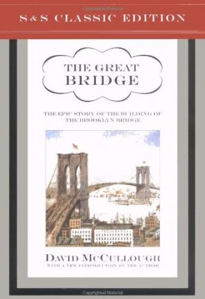 A capa do livro The Great Bridge: The Epic Story of the Building of the Brooklyn Bridge