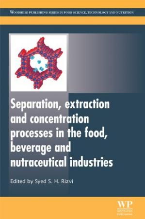 Book cover Separation, Extraction and Concentration Processes in the Food, Beverage and Nutraceutical Industries (Woodhead Publishing Series in Food Science, Technology and Nutrition)