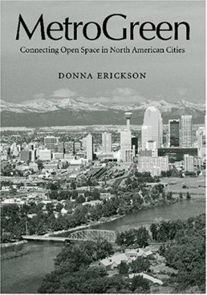 Book cover MetroGreen: Connecting Open Space in North American Cities