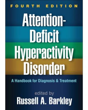 Book cover Attention-Deficit Hyperactivity Disorder: A Handbook for Diagnosis and Treatment