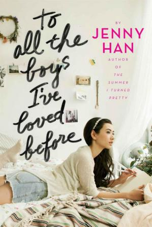 Book cover To All the Boys I've Loved Before