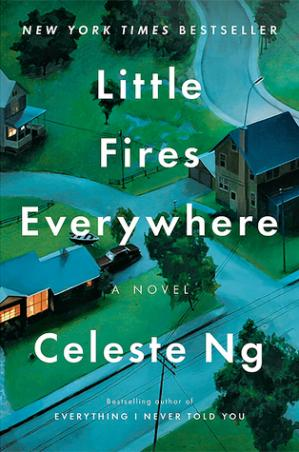 Book cover Little Fires Everywhere. A novel