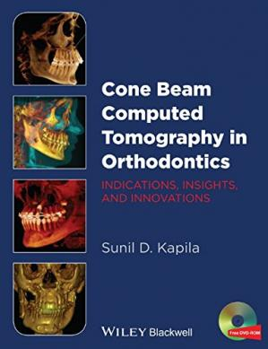 Book cover Cone Beam Computed Tomography in Orthodontics: Indications, Insights, and Innovations