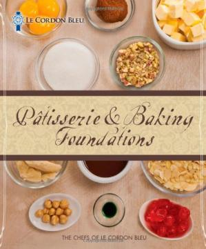 Book cover Le Cordon Bleu Patisserie and Baking Foundations