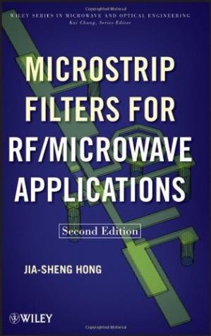 Buchdeckel Microstrip Filters for RF Microwave Applications, 2nd Edition (Wiley Series in Microwave and Optical Engineering)