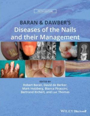 Обложка книги Baran & Dawber's Diseases of the Nails and their Management
