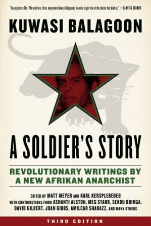 Book cover A Soldier's Story: Revolutionary Writings by a New Afrikan Anarchist