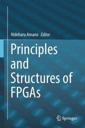 Book cover Principles and Structures of FPGAs