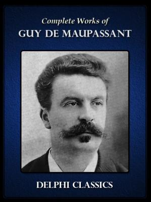 Book cover Delphi Complete Works of Guy de Maupassant