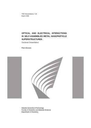 Copertina Doctoral Dissertation. Optical and Electrical Interaction in Self-Assembled Metal Nanoparticle Superstructures