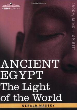 Book cover ANCIENT EGYPT: The Light of the World (volume 1 )