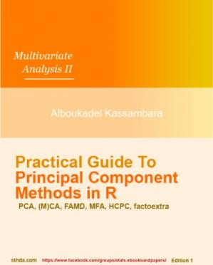Book cover Multivariate Analysis II Practical Guide to Principal Component Methods in R