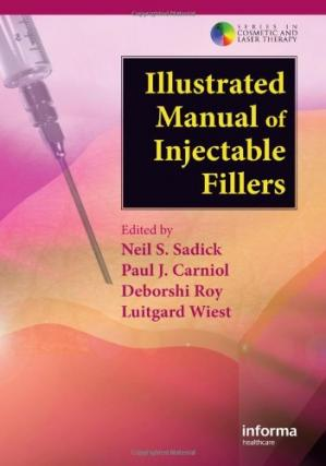 Portada del libro Illustrated Manual of Injectable Fillers: A Technical Guide to the Volumetric Approach to Whole Body Rejuvenation (Series in Cosmetic and Laser Therapy)