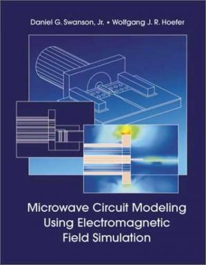 Book cover Microwave Circuit Modeling Using Electromagnetic Field Simulation