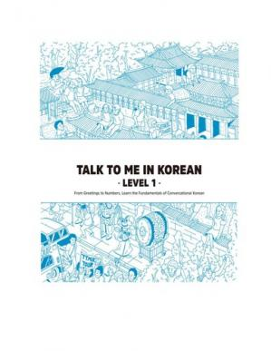 Book cover Talk To Me In Korean - Level 1