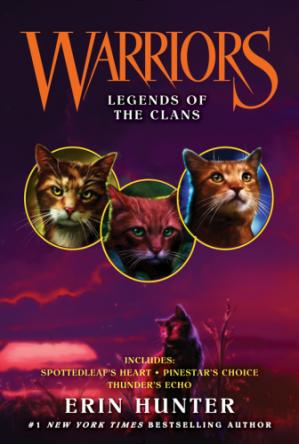 A capa do livro Legends of the Clans (Spottedleaf's Heart; Pinestar's Choice; Thunderstar's Echo)