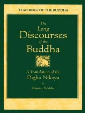 Book cover The Long Discourses of the Buddha: A Translation of the Digha Nikaya