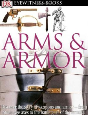 Book cover Arms and Armor (DK Eyewitness)