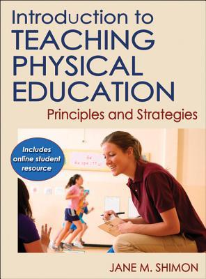 Book cover Introduction to Teaching Physical Education with Online Student Resource: Principles and Strategies