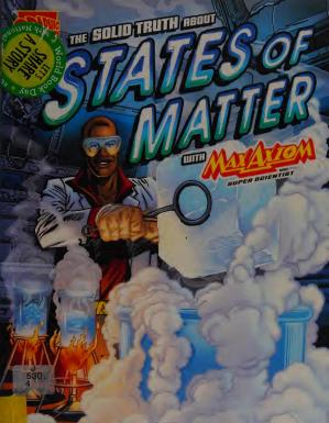 Book cover The solid truth about states of matter with Max Axiom, super scientist