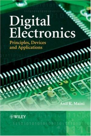 Book cover Digital Electronics: Principles, Devices and Applications