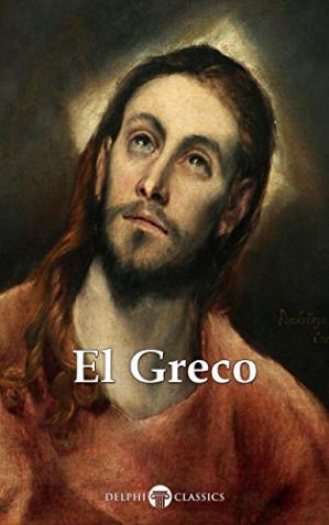 Book cover Delphi Complete Works of El Greco (Illustrated)