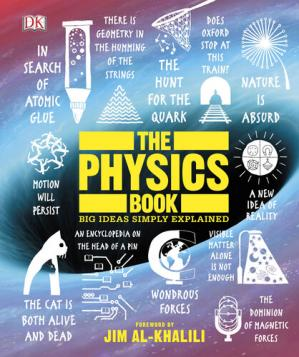 Обкладинка книги The Physics Book, Big Ideas Simply Explained