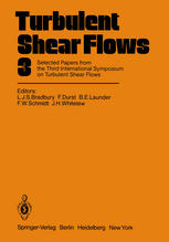Обкладинка книги Turbulent Shear Flows 3: Selected Papers from the Third International Symposium on Turbulent Shear Flows, The University of California, Davis, September 9–11, 1981
